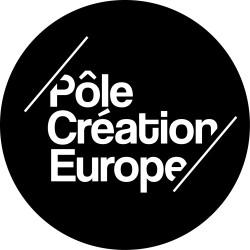 Pôle Création Europe : Diffusion, production, résidence & médiation