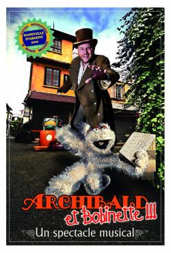 Archibald et Bobinette - Spectacle Jeune public, théâtre musical, marionnette et musique mécanique